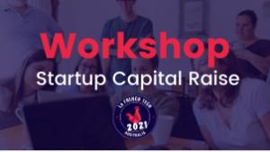 Workshop startup capital raise