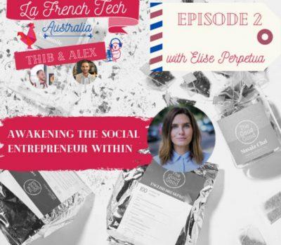 La French Tech Australia - podcast 2